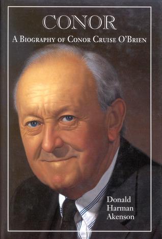 Conor: A Biography Of Conor Cruise O'Brien