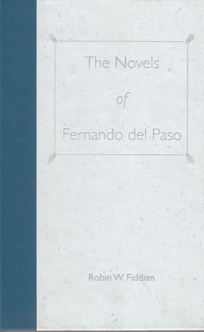 The Novels of Fernando del Paso