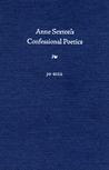 Anne Sexton's Confessional Poetics