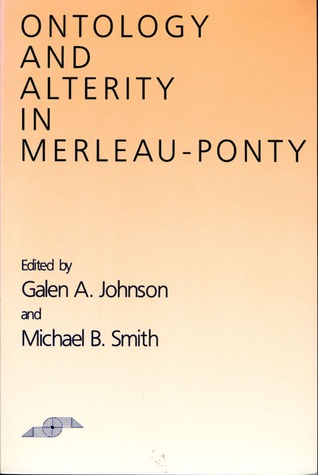 ontology-and-alterity-in-merleau-ponty