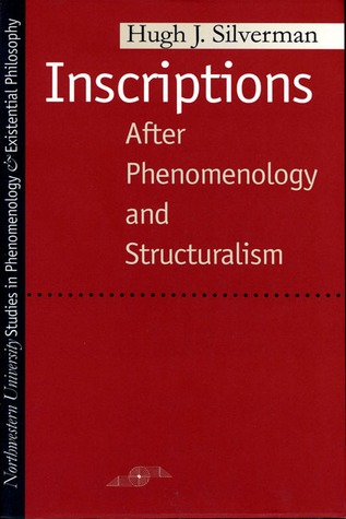 Inscriptions: After Phenomenology and Structuralis...