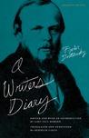 A Writer's Diary by Fyodor Dostoyevsky