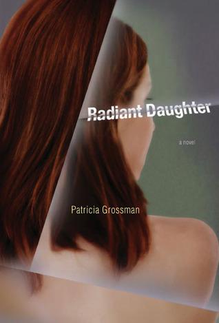 Radiant Daughter: A Novel