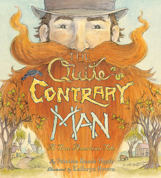 The Quite Contrary Man by Patricia Rusch Hyatt