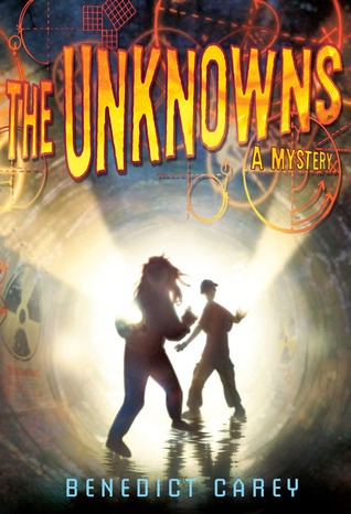 The Unknowns by Benedict Carey