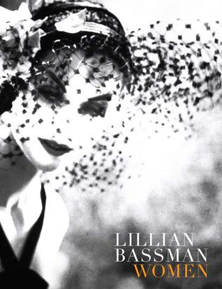 Lillian Bassman: Women por Deborah Solomon