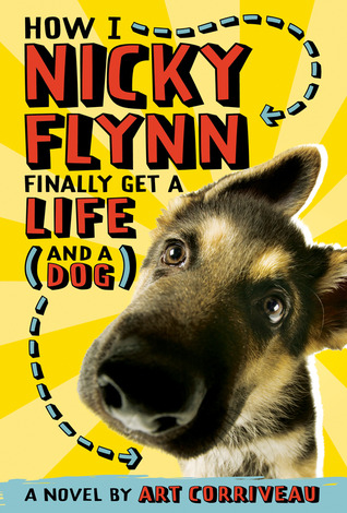How I, Nicky Flynn, Finally Get a Life