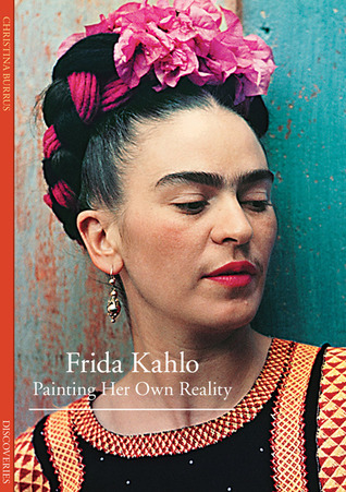 frida kahlo painting her own reality discoveries harry abrams