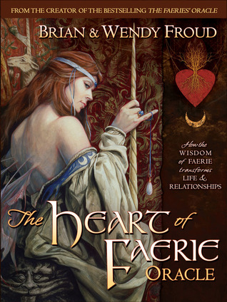 The Heart of Faerie Oracle - Book & Tarot Cards