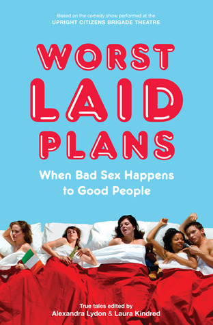 Worst Laid Plans by Alexandra Lydon