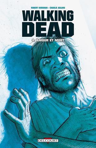 Amour et Mort Walking Dead