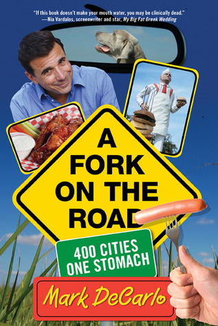Fork on the Road: 400 Cities/One Stomach