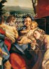 How to Read Italian Renaissance Painting