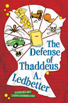 The Defense of Thaddeus A. Ledbetter