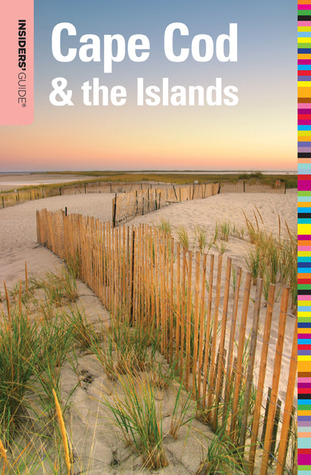 Insiders' Guide® to Cape Cod & the Islands, 8th