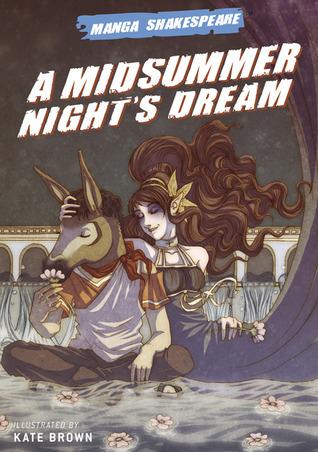 Manga Shakespeare: A Midsummer Night's Dream