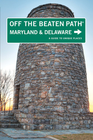 maryland-and-delaware-off-the-beaten-path-a-guide-to-unique-places