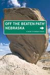 Nebraska Off the Beaten Path®, 7th: A Guide to Unique Places