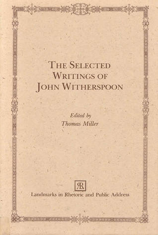 The Selected Writings of John Witherspoon