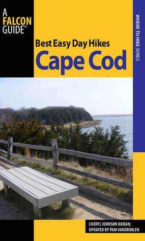 Best Easy Day Hikes Cape Cod and the Islands, 2nd