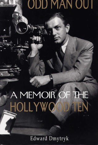 Odd Man Out: A Memoir of the Hollywood Ten