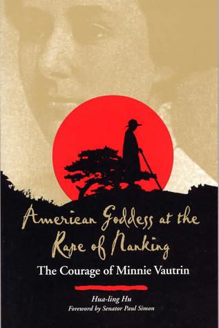 American Goddess at the Rape of Nanking by Hua-Ling Hu