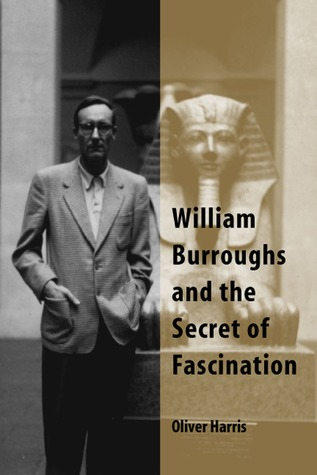 william-burroughs-and-the-secret-of-fascination