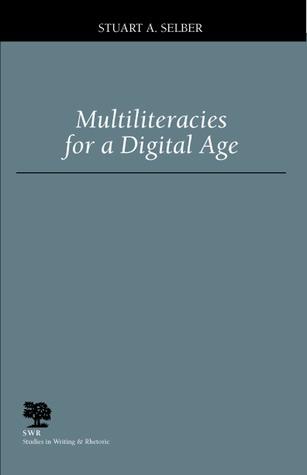 Multiliteracies for a Digital Age