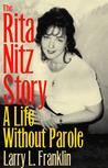 The Rita Nitz Story: A Life Without Parole