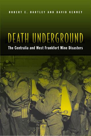 Death Underground by Robert E. Hartley
