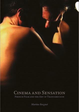 Cinema and Sensation by Martine Beugnet