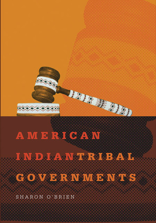 American Indian Tribal Governments by Sharon O'Brien