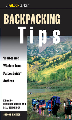 Backpacking Tips: Trail-Tested Wisdom from FalconGuide Authors
