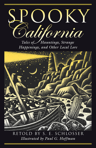 Spooky California by S.E. Schlosser