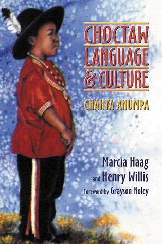 choctaw-language-and-culture-chahta-anumpa