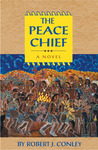 The Peace Chief: A Novel