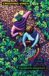 Crossing Vines: A Novel