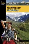 Best Hikes Near Anchorage