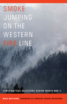 Smoke Jumping on the Western Fire Line: Conscientious Objectors During World War II
