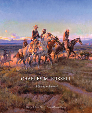 Charles M. Russell: A Catalogue Raisonné
