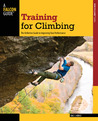 Training for Climbing by Eric J. Horst