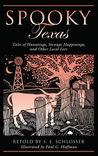 Spooky Texas by S.E. Schlosser