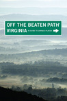 Virginia Off the Beaten Path: A Guide to Unique Places