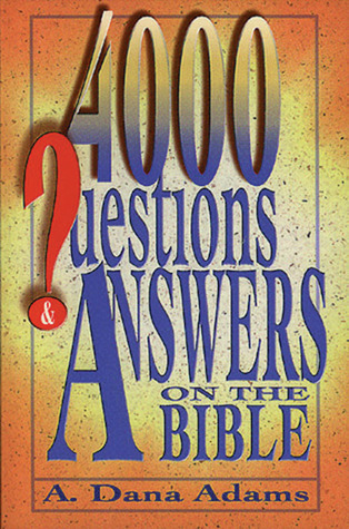 4000 Questions and Answers on the Bible