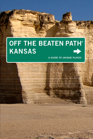 Kansas Off the Beaten Path: A Guide to Unique Places
