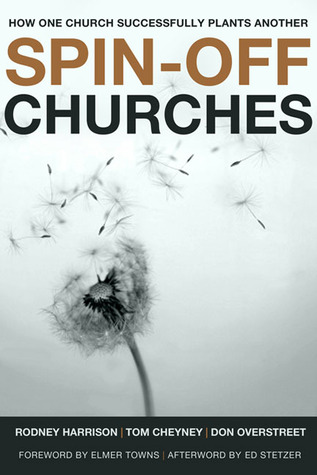 Spin-Off Churches: How One Church Successfully Plants Another