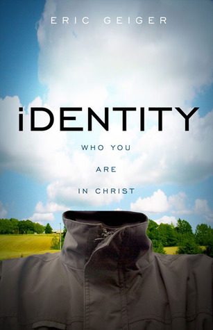 Identity: Who You Are in Christ