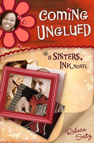 Coming Unglued by Rebeca Seitz