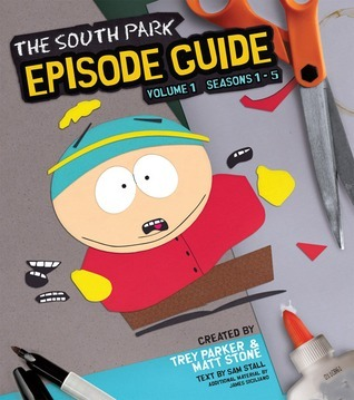 The South Park Episode Guide, Volume 1: Seasons 1-5