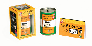 Peanuts: The Doctor Is in: The Peanuts Psychiatric Help Kit